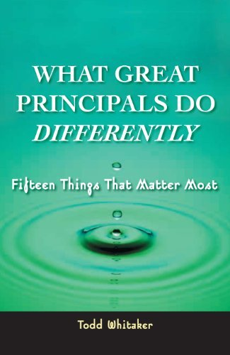 What Great Principals Do Differently: 15 Things That Matter Most 9781930556478