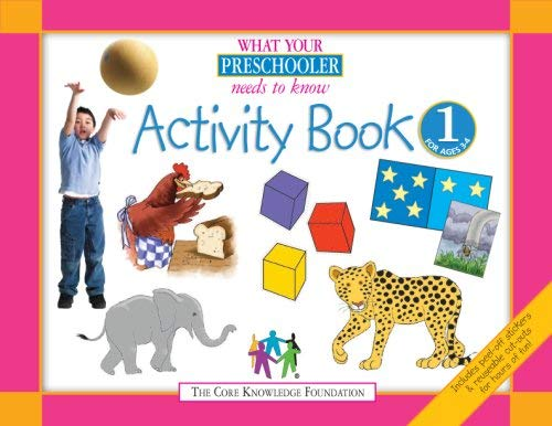 What Your Preschooler Needs to Know: Activity Book 1 for Ages 3-4