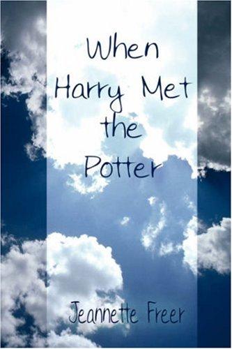 When Harry Met the Potter 9781933899725