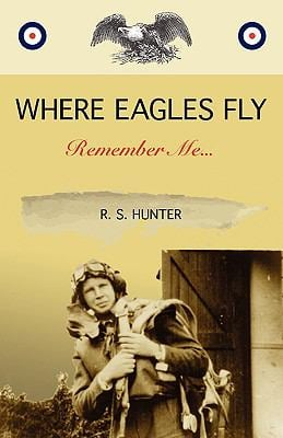 Where Eagles Fly, Remember Me... 9781935354031