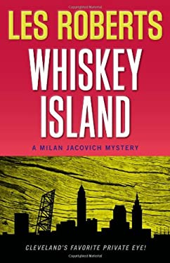Whiskey Island: A Milan Jacovich Mystery (#16)