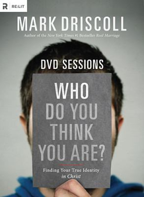 Who Do You Think You Are? DVD Curriculum: Finding Your True Identity in Christ 9781938805028