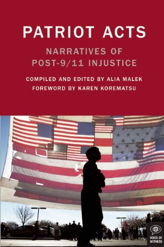 Patriot Acts: Narratives of Post-9/11 Injustice 9781936365388