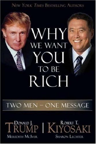 Why We Want You to Be Rich: Two Men - One Message 9781933914022