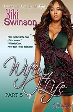 Wifey 4 Life 9781934157619