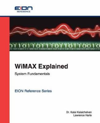 Wimax Explained; System Fundamentals 9781932813548