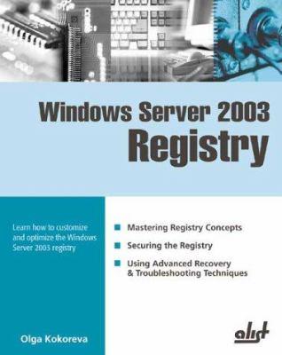 Windows Server 2003 Registry Olga Kokoreva