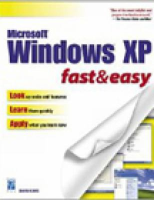 Windows XP Fast & Easy 9781931841412