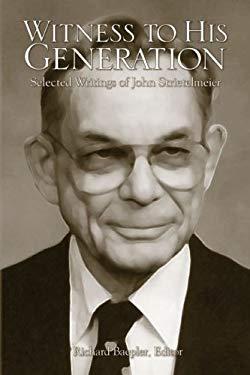 Witness to His Generation: Selected Writings of John Strietelmeier 9781932688160