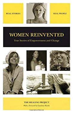 Women Reinvented: True Stories of Empowerment and Change 9781934184257