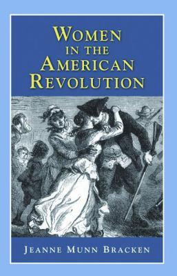 Women in the American Revolution 9781932663235