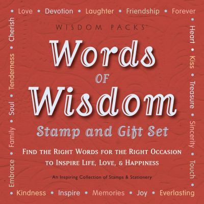 Words of Wisdom Stamp and Gift Set: Find the Right Words for the Right Occasion to Inspire Life, Love, & Happiness [With StationeryWith Rubber StampsW