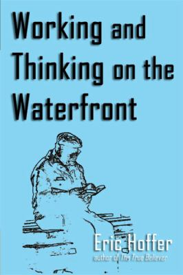 Working and Thinking on the Waterfront 9781933435299
