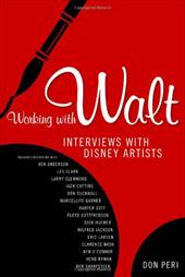 Working with Walt: Interviews with Disney Artists 7821742