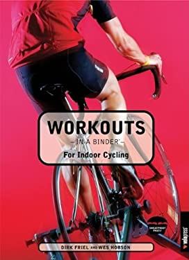 Workouts in a Binder for Indoor Cycling 9781931382755