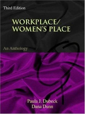 Workplace/Women's Place: An Anthology 9781931719698