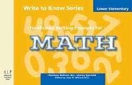 Write to Know: Nonfiction Writing Prompts for Lower Elementary Math 9781933196015