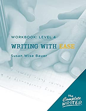 Writing with Ease Workbook: Level 4 9781933339313