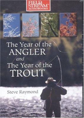 Year of the Angler and Year of the Trout 9781933309224