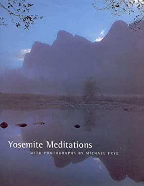 Yosemite Meditations 9781930238138