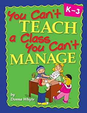 You Can't Teach a Class You Can't Manage