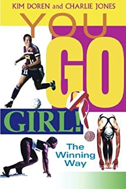 You Go Girl!: The Winning Way 9781931643238