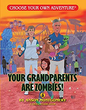 Your Grandparents Are Zombies 9781933390901