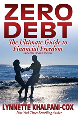Zero Debt: The Ultimate Guide to Financial Freedom 9781932450804