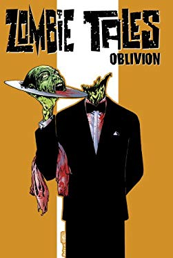Zombie Tales, Volume 2: Oblivion 9781934506523