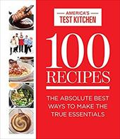 100 Recipes: The Absolute Best Ways To Make The True Essentials 22953610