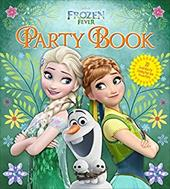 Frozen Fever Party Book: 22 Ideas for Creating Your Own Frozen Party (Disney Party) 22667218