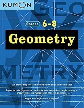 Geometry: Grade 6-8 (Kumon Middle School Geometry)
