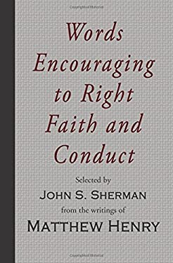 Words Encouraging to Right Faith and Conduct