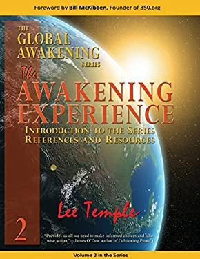The Awakening Experience, Introduction to the Series, References and Resources: The Global Awakening Series, Volume 2