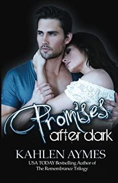 Promises After Dark