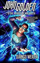 John Golden & the Heroes of Mazaroth 23634813