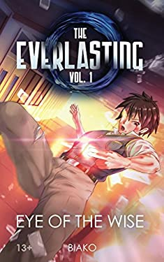 The Everlasting: Eye of the Wise: An Original English Light Novel