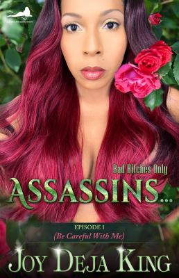 Assassins...: Episode 1 (Be Careful With Me)