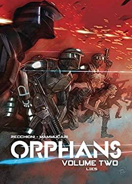 Orphans Vol. 2: Lies