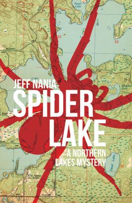 Spider Lake (A Northern Lakes Mystery)