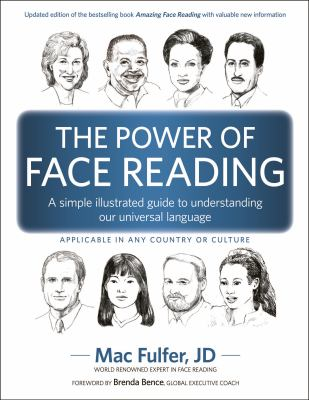 The Power of Face Reading: A simple illustrated guide to understanding our universal language