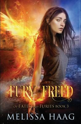 Fury Freed (Of Fates and Furies)