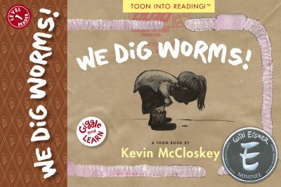We Dig Worms!: TOON Level 1 (Giggle and Learn)