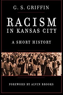 Racism in Kansas City: A Short History
