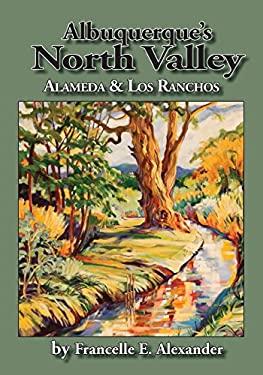 Albuquerque's North Valley: Alameda & Los Ranchos