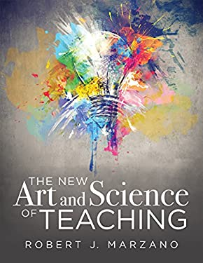 The New Art and Science of Teaching: More Than Fifty New Instructional Strategies for Student Success (Teaching Methods for Competency-Based Education