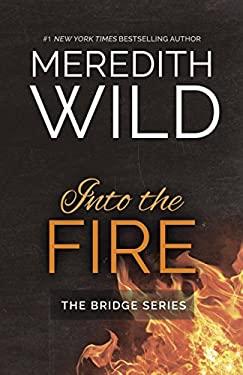 Into the Fire (The Bridge Series)