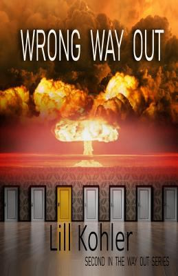 Wrong Way Out: Second in The Way Out Series