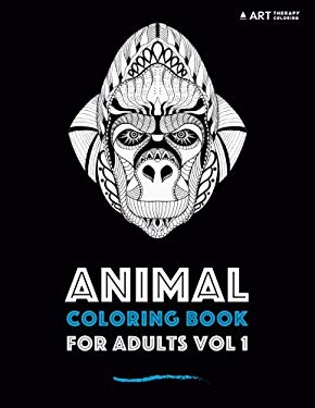 Animal Coloring Book For Adults Vol 1 (Animal Coloring Books For Adults) (Volume 1)