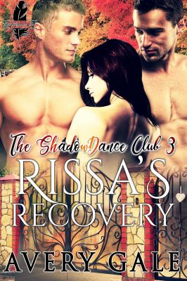 Rissa's Recovery (The ShadowDance Club)